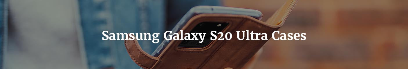 The best leather cases for Samsung Galaxy S20 Ultra