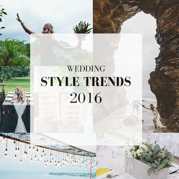 SAY YES TO THESE 2016 WEDDING TRENDS