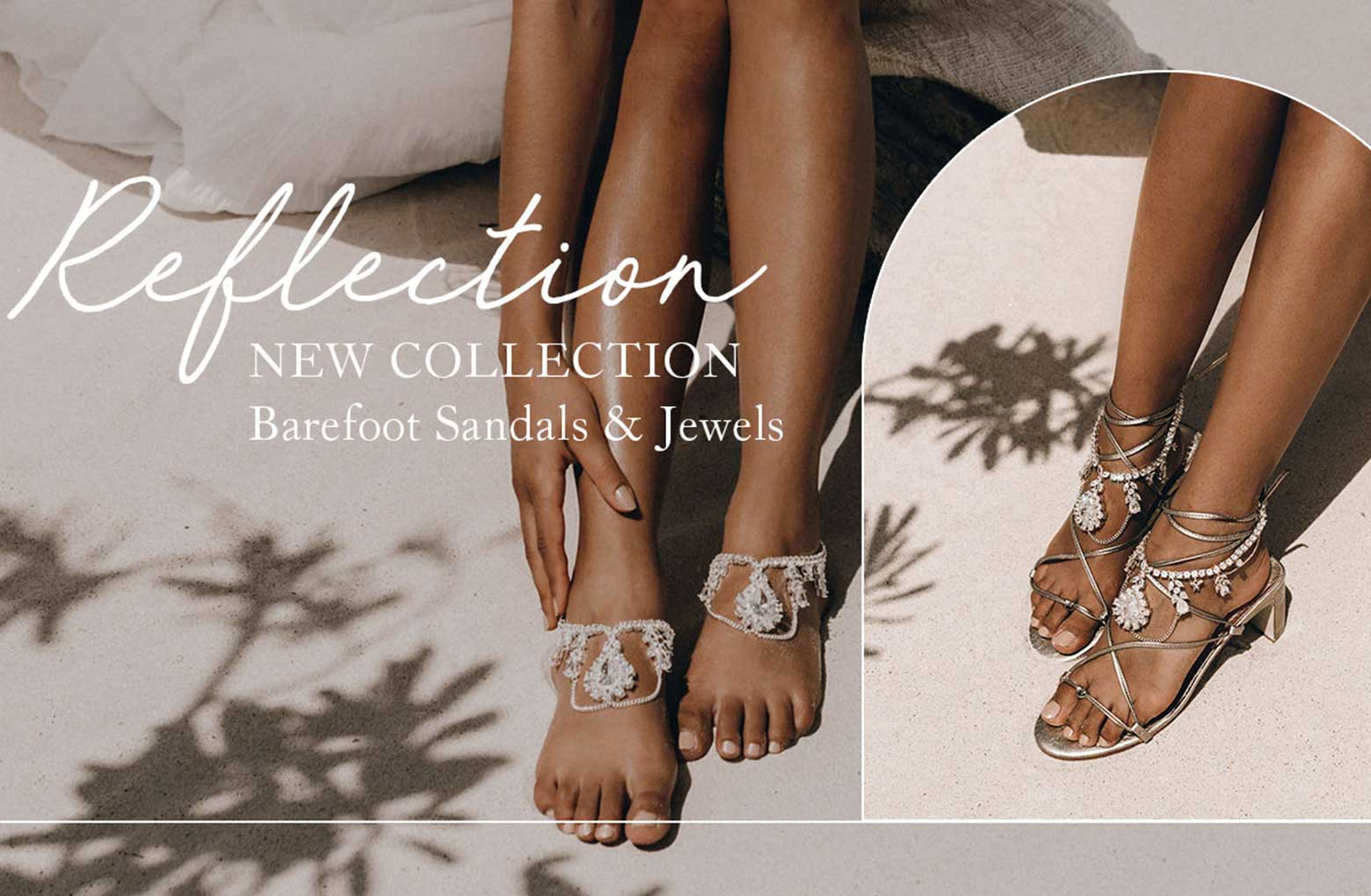 REFLECTION COLLECTION BAREFOOT SANDALS