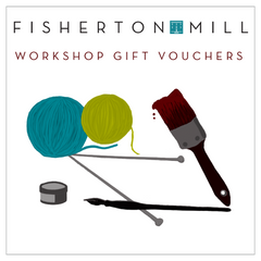Fisherton Mill Workshop Gift Vouchers