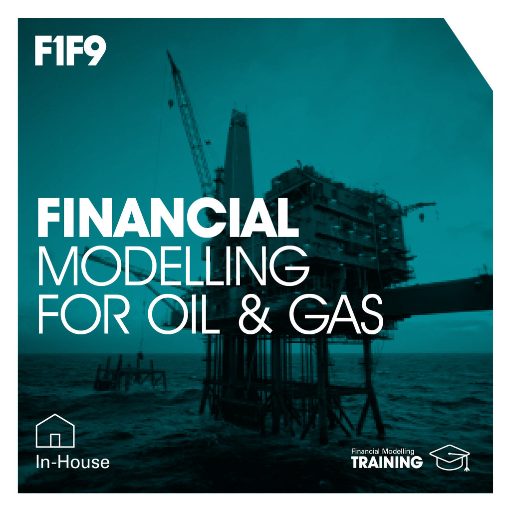Financial Modelling for Oil & Gas