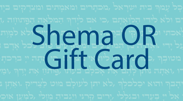 Shema-OR Gift Cards