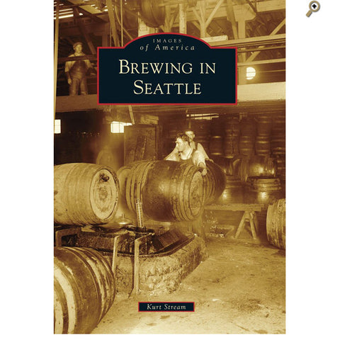 Books: Brewing in Seattle By Kurt Stream
