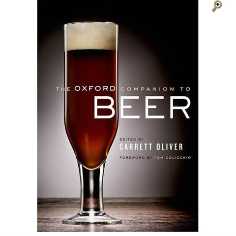 Book: The Oxford Companion to Beer By Garrett Oliver