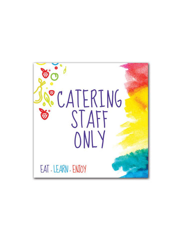 Bright & Beautiful - Catering Staff Only Board