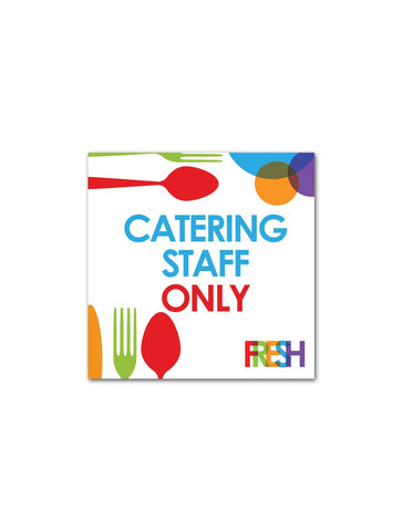 Fresh - Catering Staff Only Board