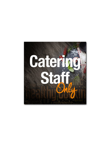 Graphite - Catering Staff Only Board