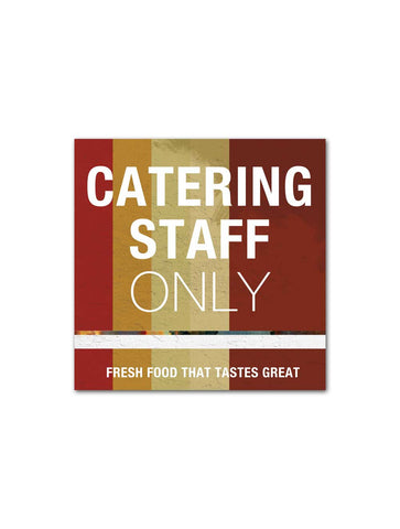 Industrial - Catering Staff Only Board