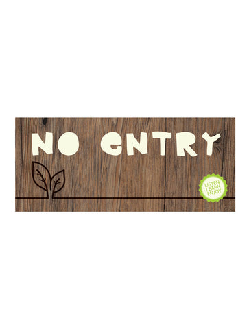 Timber - No Entry Sign
