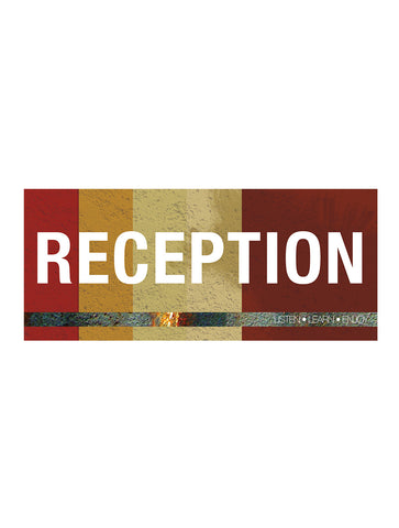 Industrial - Reception Sign