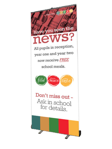 Roll Up Banner - 800mm Wide - Infant Free School Meals