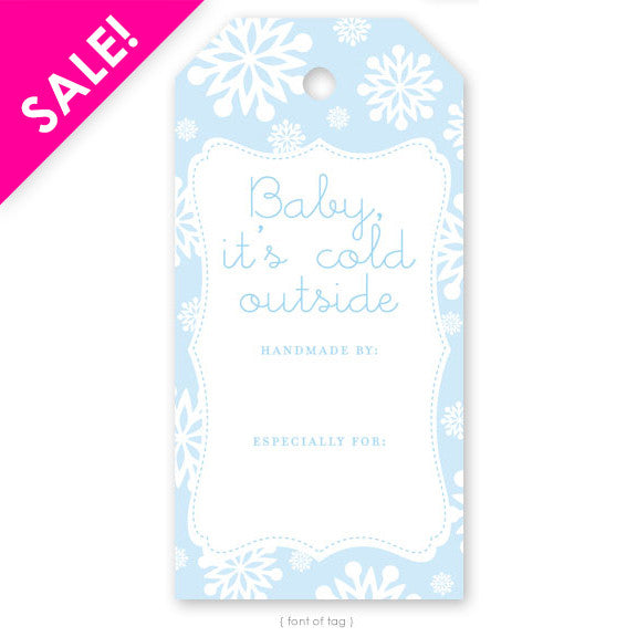 Baby It's Cold, Gift Tag