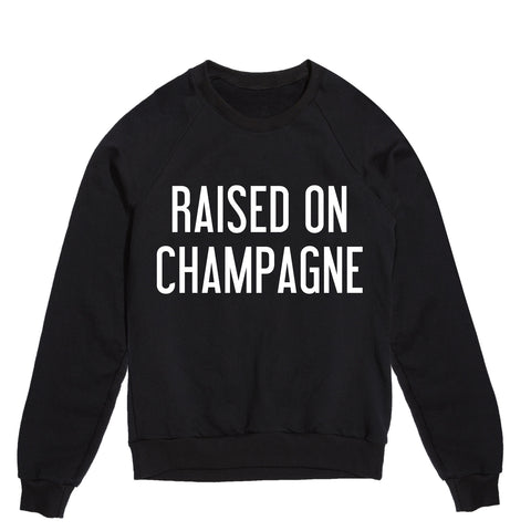 RAISED ON CHAMPAGNE SWEATSHIRT