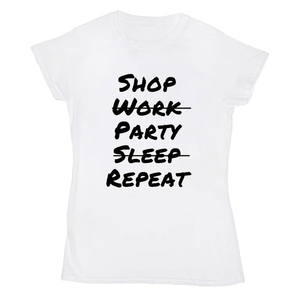 SHOP WORK PARTY SLEEP REPEAT T-SHIRT