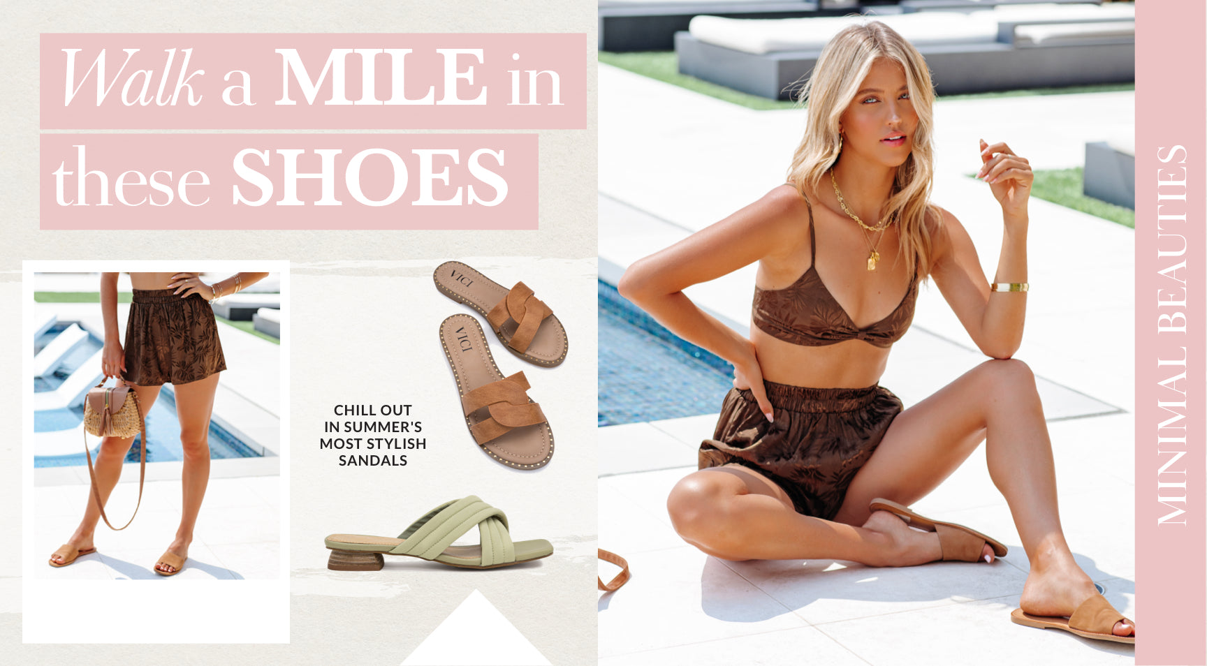 Feel free to bring endless pairs of flat sandals, they barely take up any precious suitcase space! These minimal beauties easily slide off the second you hit the sand. After you've been exposed to far too many rays, give them a little shake and slip them right back on to grab a refreshing lunch in town. Shop Sandals