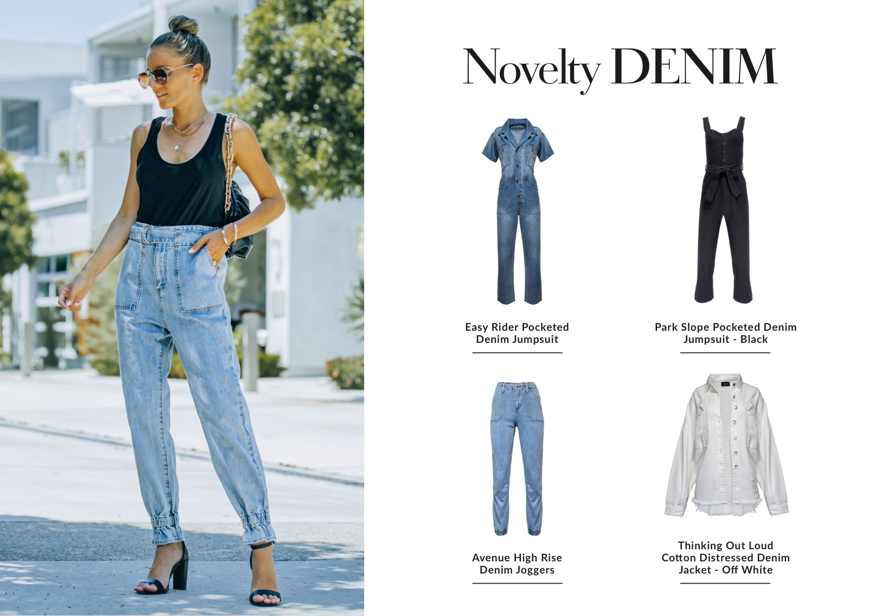 Gone are the days of super tight skinny jeans! This season is all about relaxed denim jumpsuits, joggers, and refreshing colors. These anything but basic styles are cute for concerts, work events, date nights, and everything in between. All of the above can be easily dressed up with a heel or down with a bootie. Shop Novelty Denim