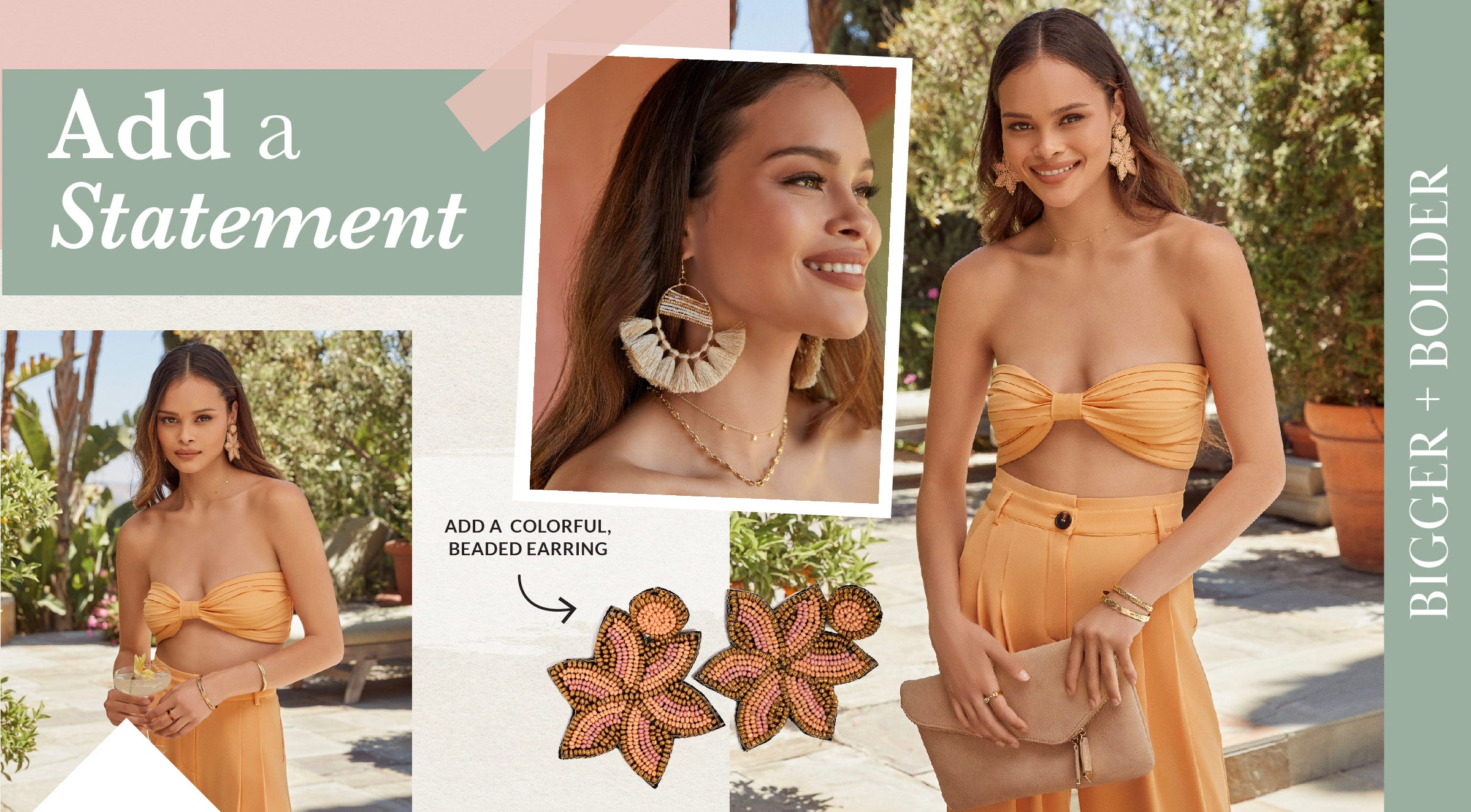 Enhance your dinner look by adding a colorful, beaded earring. The bigger, bolder, and brighter the better! Rewear this daring accessory all triplong with everything from your one piece swimmy to your daytime romper.