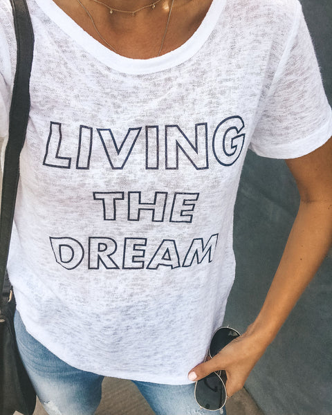 Short Sleeve Living The Dream Tee - FINAL SALE