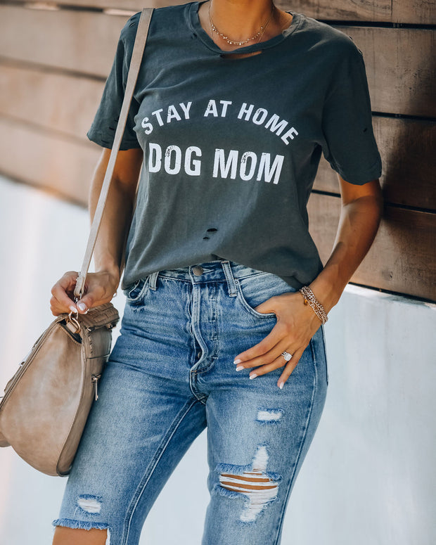 Stay At Home Dog Mom Distressed Cotton Tee