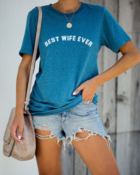 Best Wife Ever Cotton Blend Tee