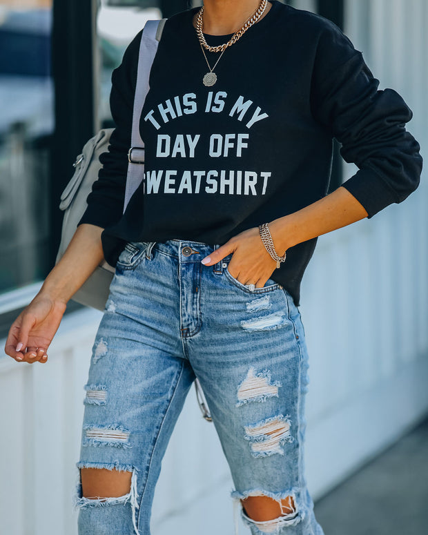This Is My Day Off Cotton Blend Sweatshirt