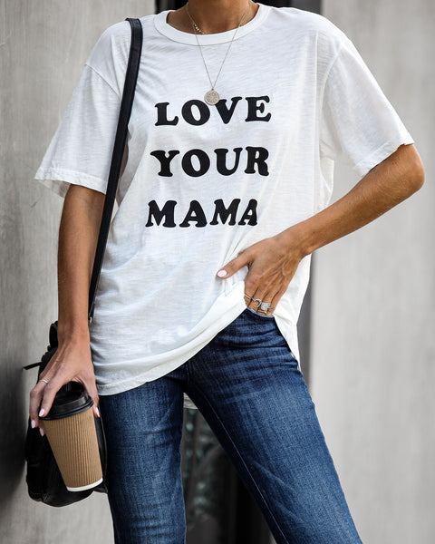 Love Your Mama Cotton Tee - FINAL SALE