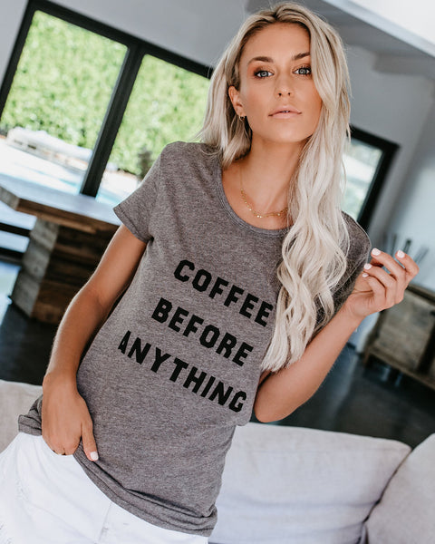Coffee Before Anything Cotton Tee