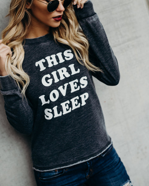 This Girl Loves Sleep Cotton Sweatshirt