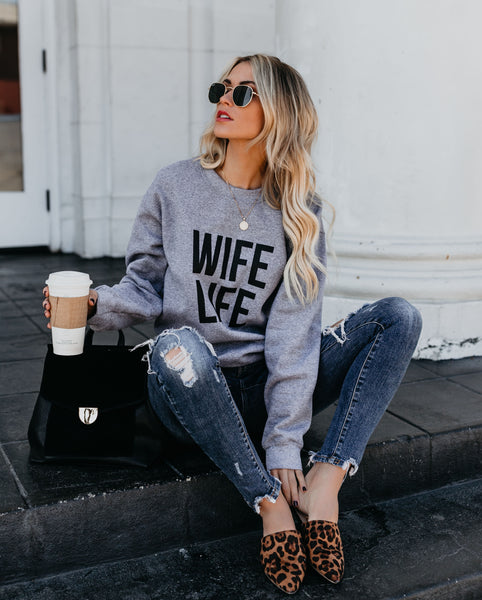 Wife Life Sweatshirt - FINAL SALE
