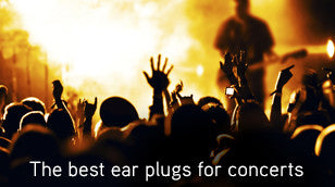 The Best Ear Plugs for Concerts