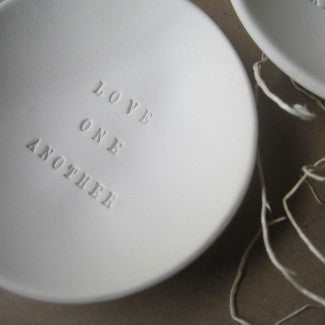 LOVE ONE ANOTHER ceramic bowl