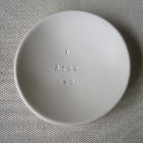 I MISS YOU keepsake ring dish