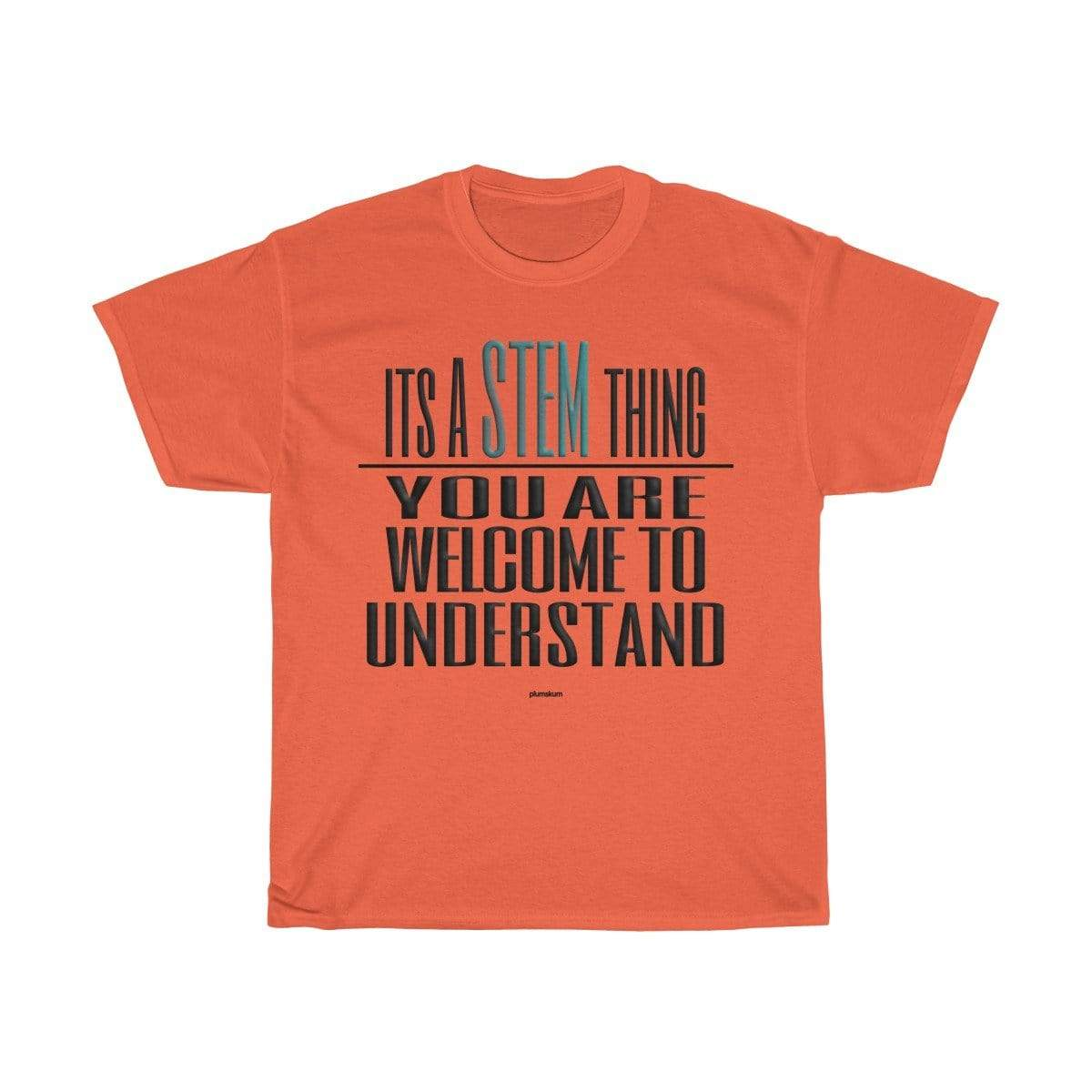 Plumskum T-Shirt Orange / S Understand STEM T-Shirt