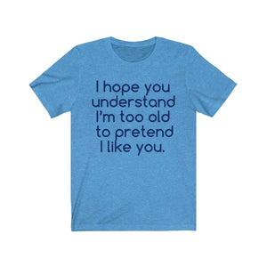 Printify T-Shirt Heather Columbia Blue / L Hope U Understand Meme Tee