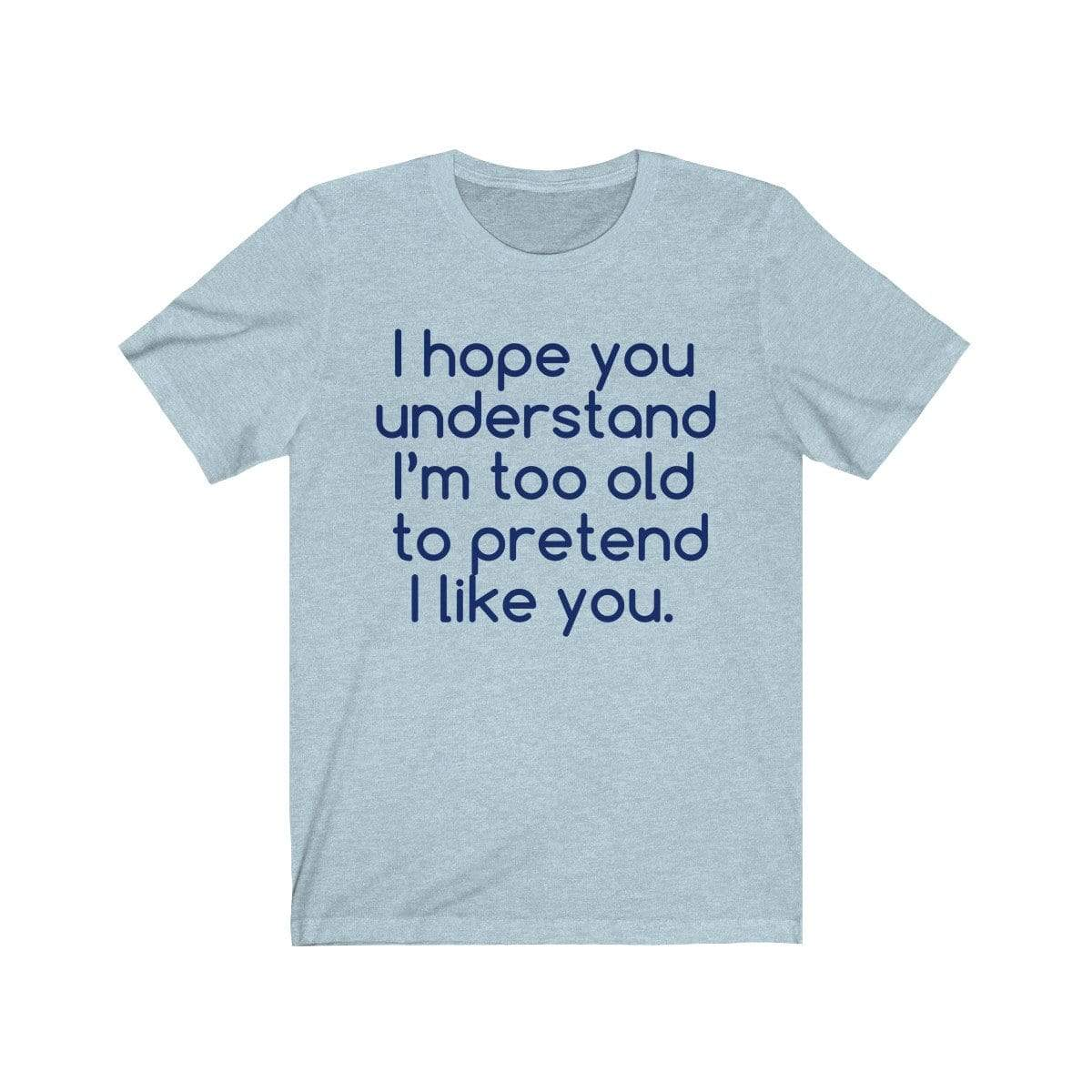 Printify T-Shirt Heather Ice Blue / S Hope U Understand Meme Tee