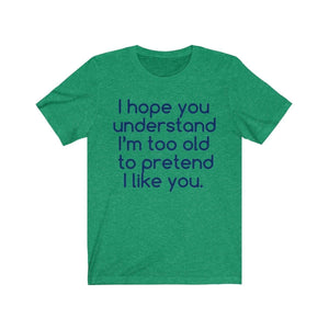 Printify T-Shirt Heather Kelly / S Hope U Understand Meme Tee