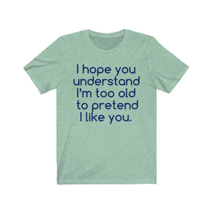 Printify T-Shirt Heather Mint / S Hope U Understand Meme Tee