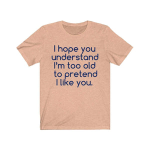 Printify T-Shirt Heather Peach / S Hope U Understand Meme Tee