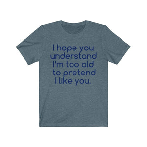 Printify T-Shirt Heather Slate / S Hope U Understand Meme Tee