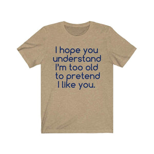 Printify T-Shirt Heather Tan / S Hope U Understand Meme Tee