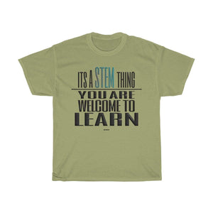 Printify T-Shirt Kiwi / S You Are Welcome to Learn STEM T-Shirt