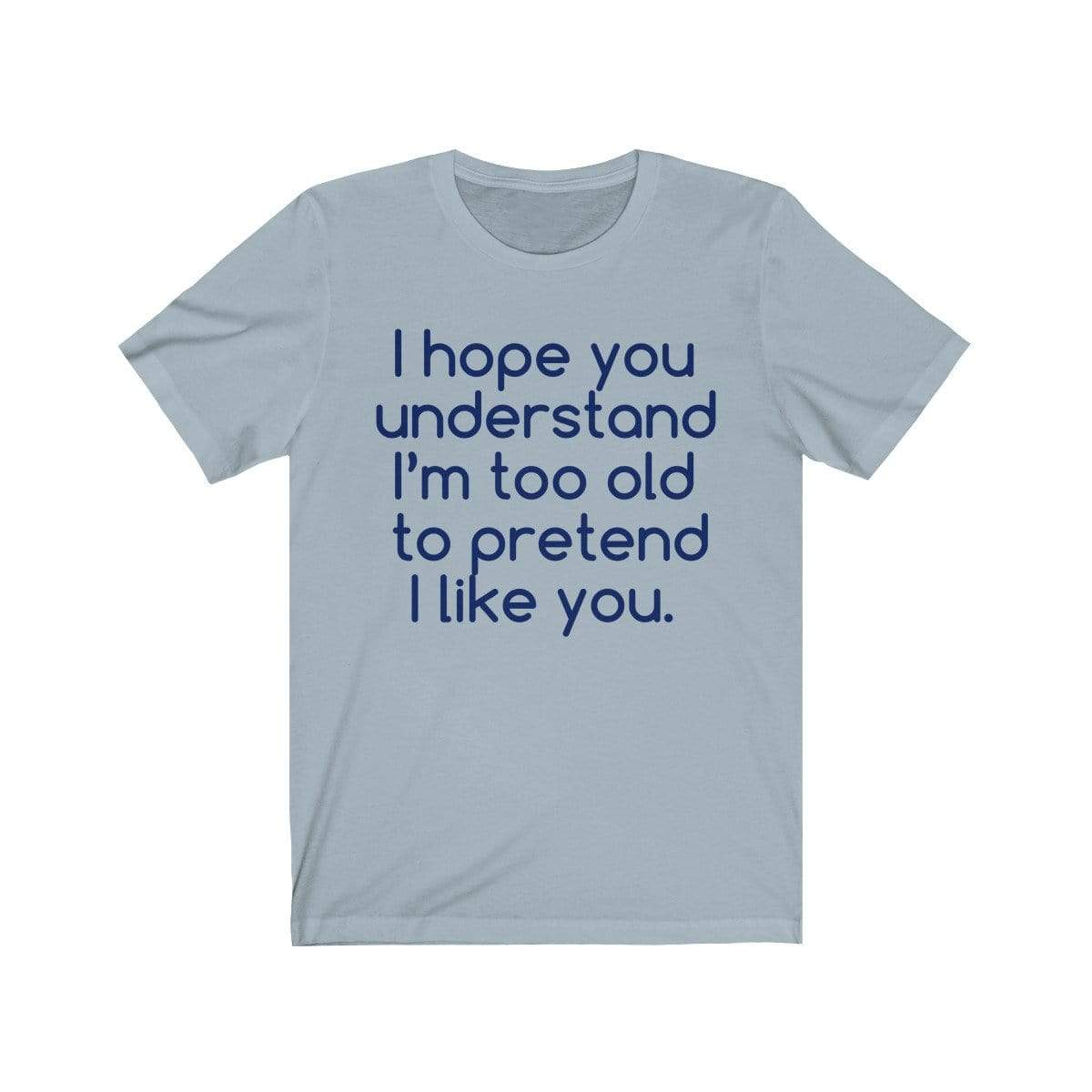 Printify T-Shirt Light Blue / S Hope U Understand Meme Tee