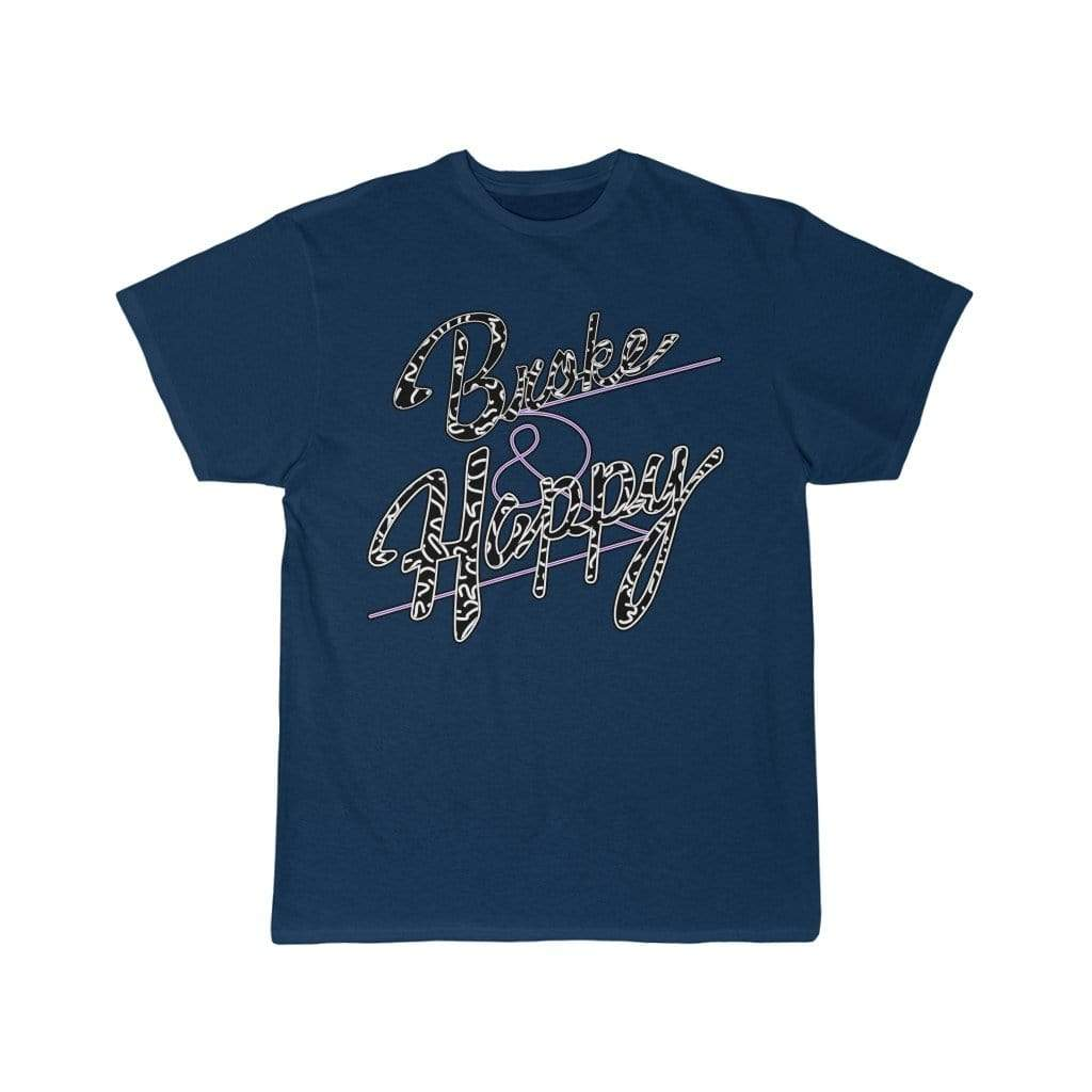 Printify T-Shirt Navy / S Positively Broke & Happy