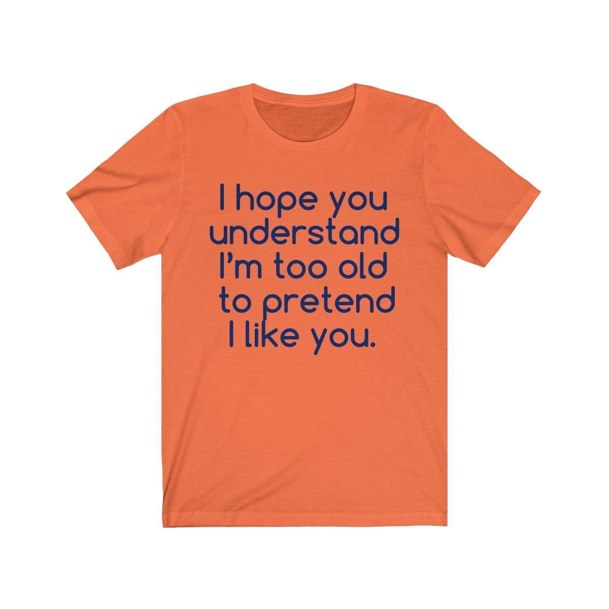 Printify T-Shirt Orange / S Hope U Understand Meme Tee