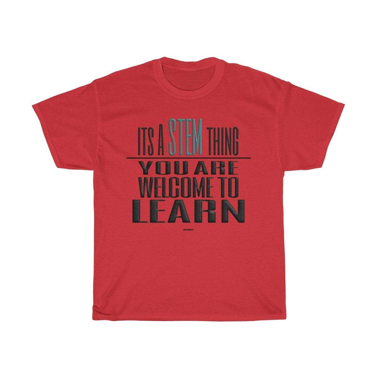Printify T-Shirt Red / S You Are Welcome to Learn STEM T-Shirt