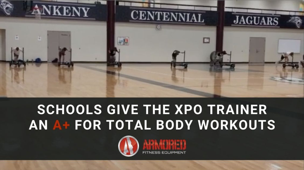 Schools Give the XPO Trainer Push Sled An A+ for Total Body Workouts