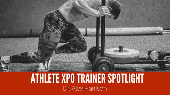 Athlete XPO Trainer Spotlight: Dr. Alex Harrison