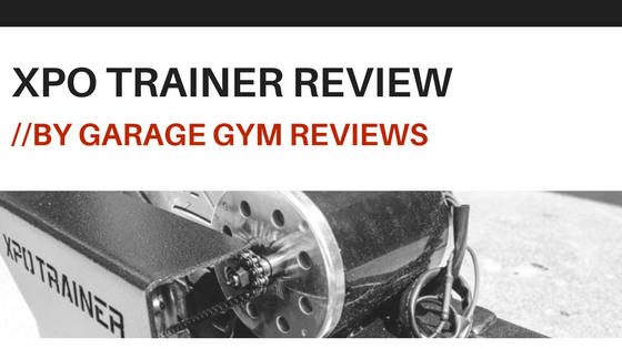 XPO Trainer Review by Garage Gym Reviews