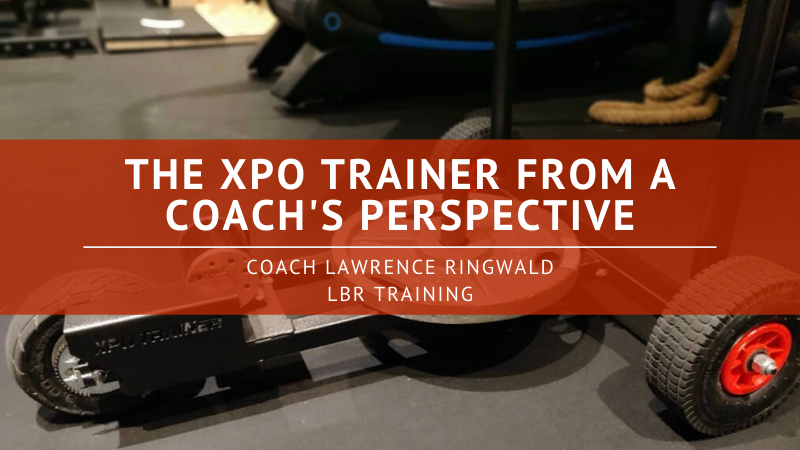 The XPO Trainer from a Coach's Perspective – Lawrence Ringwald and LBR Training, Inc.
