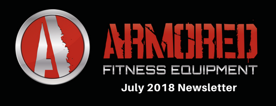 Armored Fitness Equipment Update - July 2018